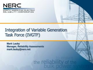 Integration of Variable Generation Task Force (IVGTF)
