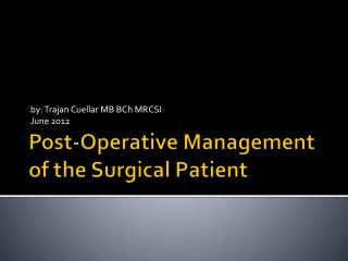Post-Operative Management of the Surgical Patient