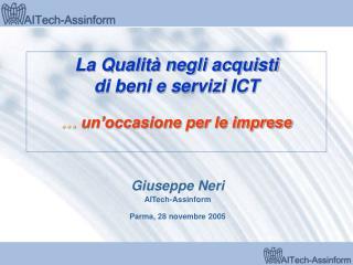 La Qualità negli acquisti di beni e servizi ICT …  un'occasione per le imprese