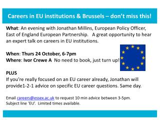 Careers in EU institutions &  Brussels � don�t miss this!