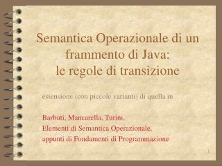 Semantica Operazionale di un frammento di Java:  le regole di transizione