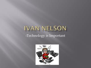 IVAN NELSON
