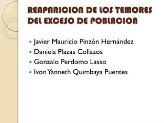 REAPARICION DE LOS TEMORES DEL EXCESO DE POBLACION