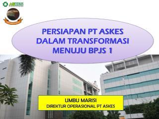 PT. Askes Indonesia (Persero) Jl. Letjen. Soeprapto - Cempaka Putih