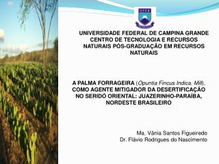 Ma. Vânia Santos Figueiredo Dr. Flávio Rodrigues do Nascimento