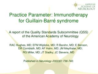 Practice Parameter: Immunotherapy for Guillain-Barr� syndrome