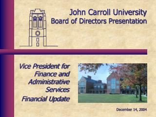 John Carroll University Board of Directors Presentation