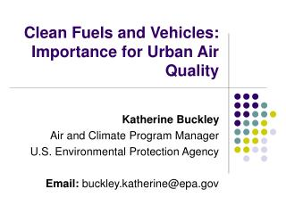 Clean Fuels and Vehicles: Importance for Urban Air Quality