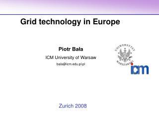 Piotr Bała ICM University of Warsaw  bala@icm.pl.pl