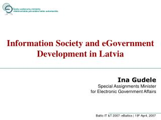 Information Society and eGovernment Development in Latvia