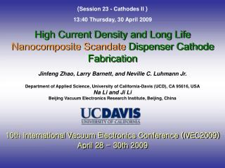 High Current Density and Long Life  Nanocomposite Scandate  Dispenser Cathode Fabrication