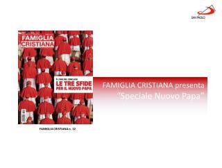 """FAMIGLIA CRISTIANA presenta  """"Speciale Nuovo Papa"""""""