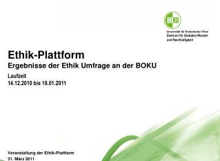 Ethik-Plattform Ergebnisse der Ethik Umfrage an der BOKU