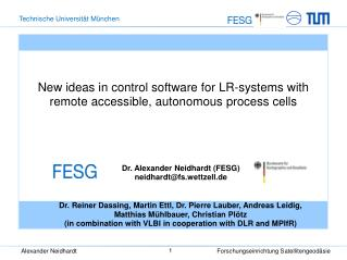 New ideas in control software for LR-systems with remote accessible, autonomous process cells