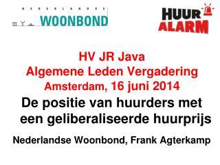 HV JR Java Algemene Leden Vergadering Amsterdam,  16 juni 2014