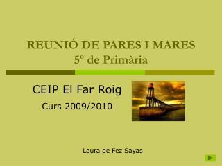 REUNIÓ DE PARES I MARES 5º de Primària