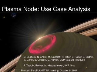 Plasma Node: Use Case Analysis