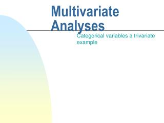 Multivariate Analyses