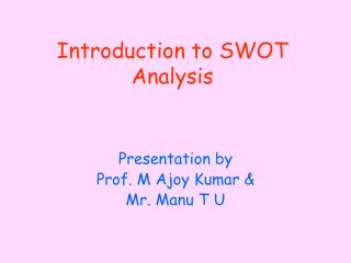Introduction to SWOT Analysis