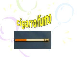 cigarro/fumo