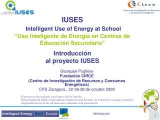Giuseppe Pugliese Fundación CIRCE (Centro de Investigación de Recursos y Consumos Energéticos)