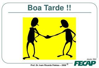 B oa Tarde  !!