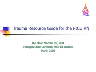 Trauma Resource Guide for the PICU RN