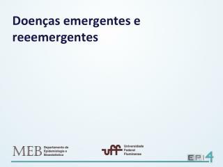 Doenças emergentes e reeemergentes