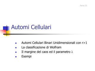 Automi Cellulari