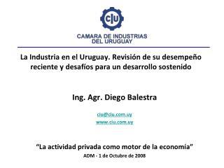 Ing.  Agr . Diego Balestra ciu@ciu.uy ciu.uy
