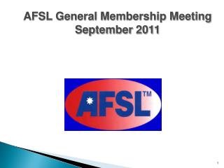 AFSL General Membership Meeting September 2011