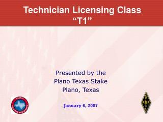"Technician Licensing Class ""T1"""