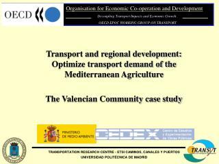 Transport and regional development: Optimize transport demand of the Mediterranean Agriculture