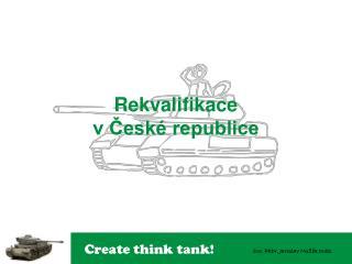 Rekvalifikace  v České republice