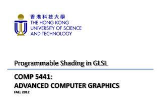 COMP 5441:  ADVANCED COMPUTER GRAPHICS FALL 2012