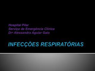 INFECÇÕES RESPIRATÓRIAS