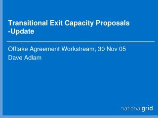 Transitional Exit Capacity Proposals -Update