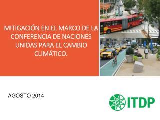 MITIGACIÓN EN EL MARCO DE LA CONFERENCIA DE NACIONES UNIDAS PARA EL CAMBIO CLIMÁTICO.