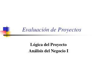Evaluaci�n de Proyectos