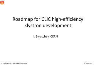 Roadmap for CLIC high-efficiency klystron development