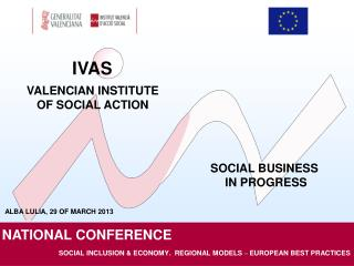 SOCIAL INCLUSION & ECONOMY.  REGIONAL MODELS  –  EUROPEAN BEST PRACTICES