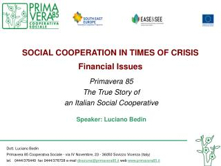 SOCIAL COOPERATION IN TIMES OF CRISIS Financial Issues