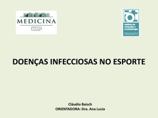 Cláudio  Baisch ORIENTADORA: Dra. Ana Lucia