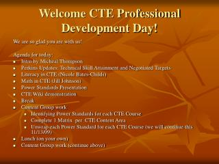 Welcome CTE Professional Development Day!