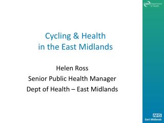 Cycling  Health in the East Midlands
