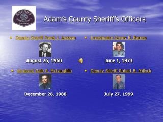 Adam s County Sheriff s Officers