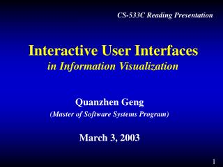 Interactive User Interfaces in Information Visualization