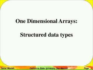 One Dimensional Arrays: Structured data types
