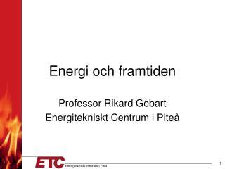 Energi och framtiden