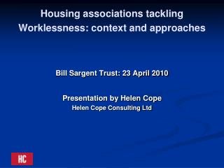 Housing associations tackling Worklessness: context and approaches